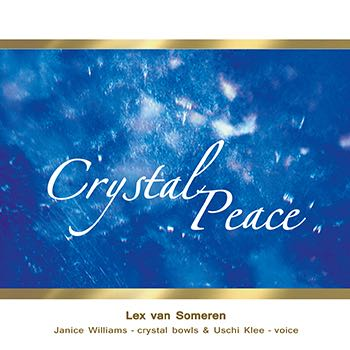 Crystal Peace | Lex van Someren