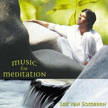 Music for Meditation Vol.1 | Lex van Someren