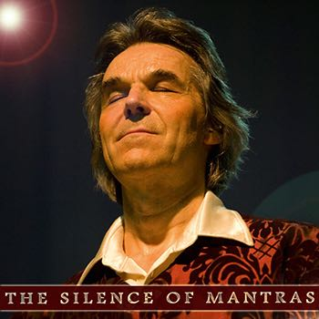 The Silence of Mantras | Lex van Someren